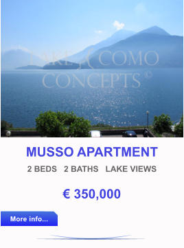 MUSSO APARTMENT 2 BEDS   2 BATHS   LAKE VIEWS € 350,000 More info... More info...