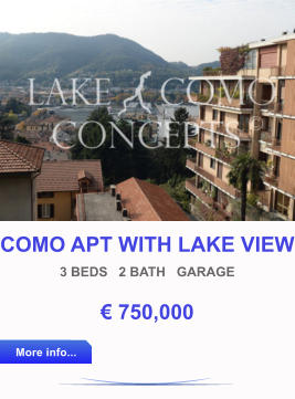 COMO APT WITH LAKE VIEW 3 BEDS   2 BATH   GARAGE € 750,000 More info... More info...