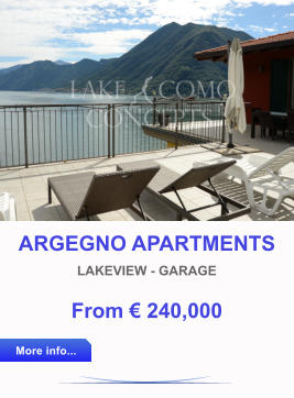 ARGEGNO APARTMENTS LAKEVIEW - GARAGE From € 240,000 More info... More info...