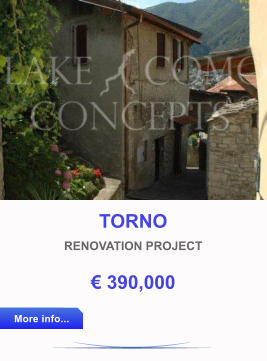 TORNO RENOVATION PROJECT € 390,000 More info... More info...